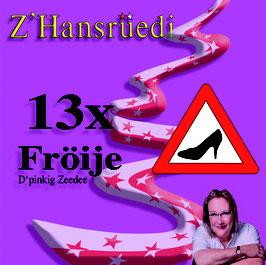 13x Fröije  (2019)
