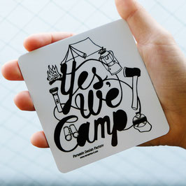 Yes, We Camp! Magnet  by Joel Holland.
