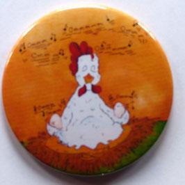 Magnet meditierendes Huhn