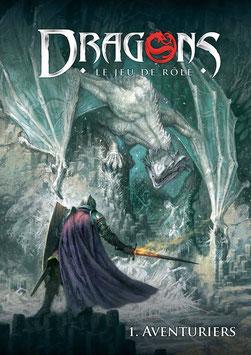 Dragons le jeu de rôles 1-Aventuriers