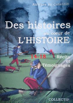 """LIVRE """"DES HISTOIRES - 14-18 RECITS ET TEMOIGNAGES"""""""