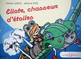 """LIVRE ENFANT """"ELIOTE CHASSEUR D'ETOILES"""""""