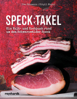 Speck:takel - Kochbuch rund um den Schwarzwälder Speck - Schwarzwald Kochbuch