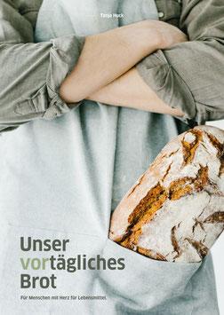 Kochbuch - Unser vortägliches Brot