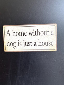 Magnet-Schild a home...
