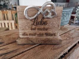 Holz Ständer Liebe ist... mit Metall Verzierung