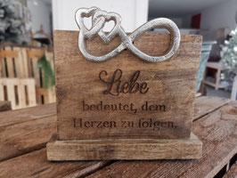 Holz Ständer Liebe bedeutet... mit Metall Verzierung