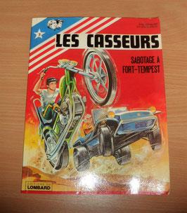 LES CASSEURS N°2  SABOTAGE A FORT TEMPEST. DEDICACE DE CHR DENAYER EN 1978 A L INTERIEUR DE LA COUVERTURE.