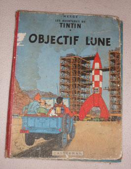 TINTIN OBJECTIF LUNE 1954  PAR HERGE