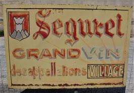 PANNEAU EN METAL : SEGURET GRANDS VINS APPELLATION VILLAGE
