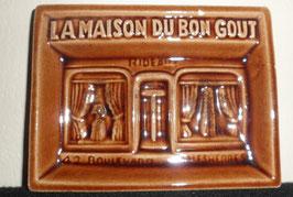 RAMASSE PIECE EN CERAMIQUE DE LA MAISON DU BON GOUT A MALESHERBES FRANCE