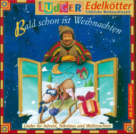 Bald schon ist Weihnachten (CD)