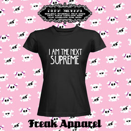 Camiseta I am the Next Supreme- Tshirt