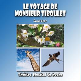 Le Voyage de Monsieur Tiboulet