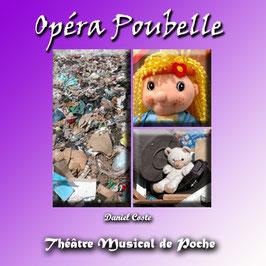 L'Opéra Poubelle
