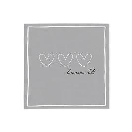 """Servietten klein grau mit 3 Herzen """"love it"""""""
