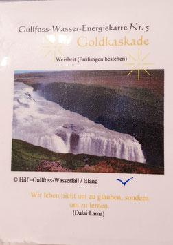 Goldkaskade / Weisheit
