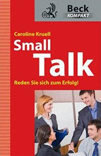 Small Talk- Reden Sie sich zum Erfolg!
