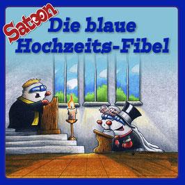 Satoon – Die blaue Hochzeit-Fibel