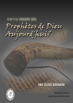 PROPHETES DE DIEU AUJOURD'HUI?