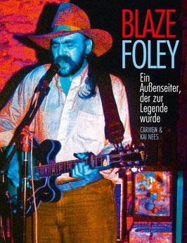 Blaze Foley - Ein Außenseiter, der zur Legende wurde (deutsche Version)