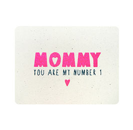 "Carte ""mommy you are my number 1"" paillettes roses et bleues"