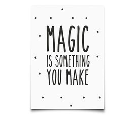 "Carte postale ""Magic is something you make"" Eef Lillemor"