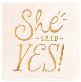 "25 Petites Serviettes Evjf  ""She Said Yes"""