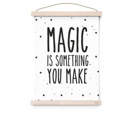"Poster ""Magic is something you make"" Eef Lillemor"
