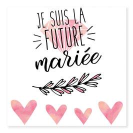 """1 planche de tatouage """"Je suis la future mariée"""""""