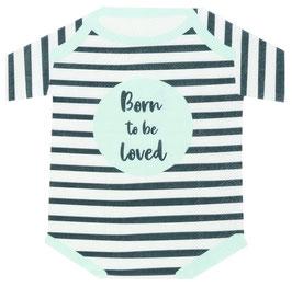 """16 Petites Serviettes Bodys Bébé """"Born to be loved"""""""