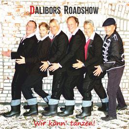 """Dalibors Roadshow """"Wir könn´tanzen!"""""""
