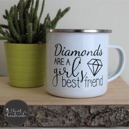"""Emaille-Tasse mit dem Plot """"Diamonds are a girl's best friend"""""""