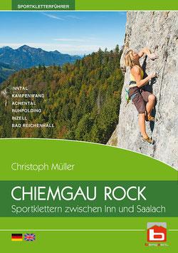 Christoph Müller, Chiemgau Rock – Sportklettern zwischen Inn und Saalach