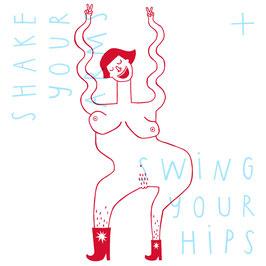 Siebdruck - Swing 'n' Shake