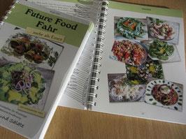 Future Food Fahr... mehr als Essen (Autorin: Birgit Fahr)