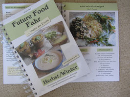 Future Food... mehr als Essen (Autorin: Birgit Fahr)