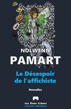 Le Désespoir de l'affichiste de Nolwenn Pamart