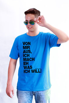 Von mir aus - T-Shirt