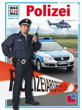 Was ist Was - Polizei - Band 120