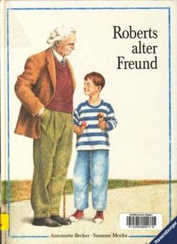 Roberts alter Freund