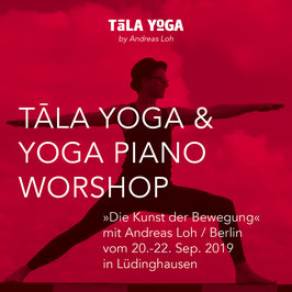 Tala Yoga und Yoga Piano Workshop