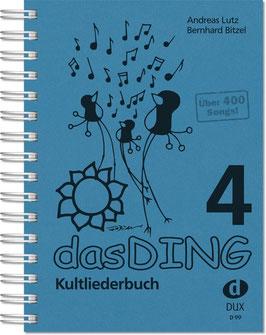 Das Ding Band 4 - Kultliederbuch mit Texten und Akkordsymbolen