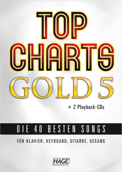 Top Charts Gold 5 (mit 2 CDs) – Die 40 besten Songs für Klavier, Keyboard, Gitarre und Gesang