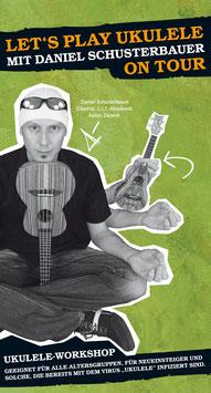 Let's play Ukulele – Ukulelen-Workshop mit Daniel Schusterbauer am Freitag - 29.09.2017 - 18:00 Uhr