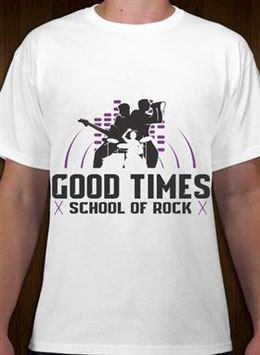 Good Times School Of Rock T-Shirt