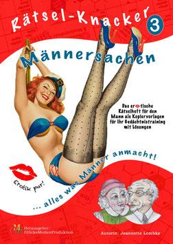 Rätsel-Knacker 3 - Das erotische Rätselheft für den Mann - ab sofort lieferbar!