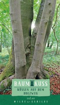 Baumkuss - Küssen auf dem Holzweg