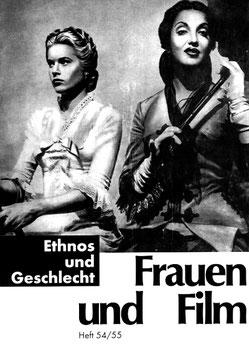 Frauen und Film, Heft 54/55: Ethnos und Geschlecht