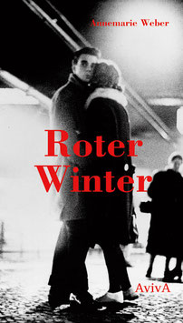 Weber, Annemarie: Roter Winter